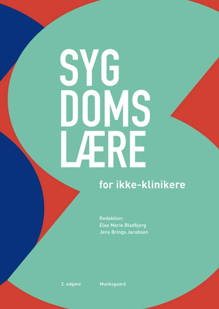 Sygdomslære for ikke-klinikere af Anders Bonde Jensen, Annelli Sandbæk, Bjørn Richelsen og Allan Vaag m.fl.