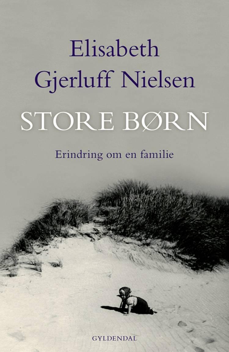 Store børn af Elisabeth Gjerluff Nielsen