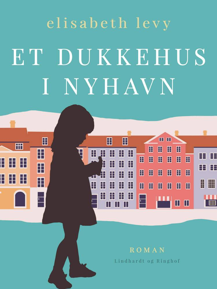 Et dukkehus i Nyhavn af Elisabeth Levy