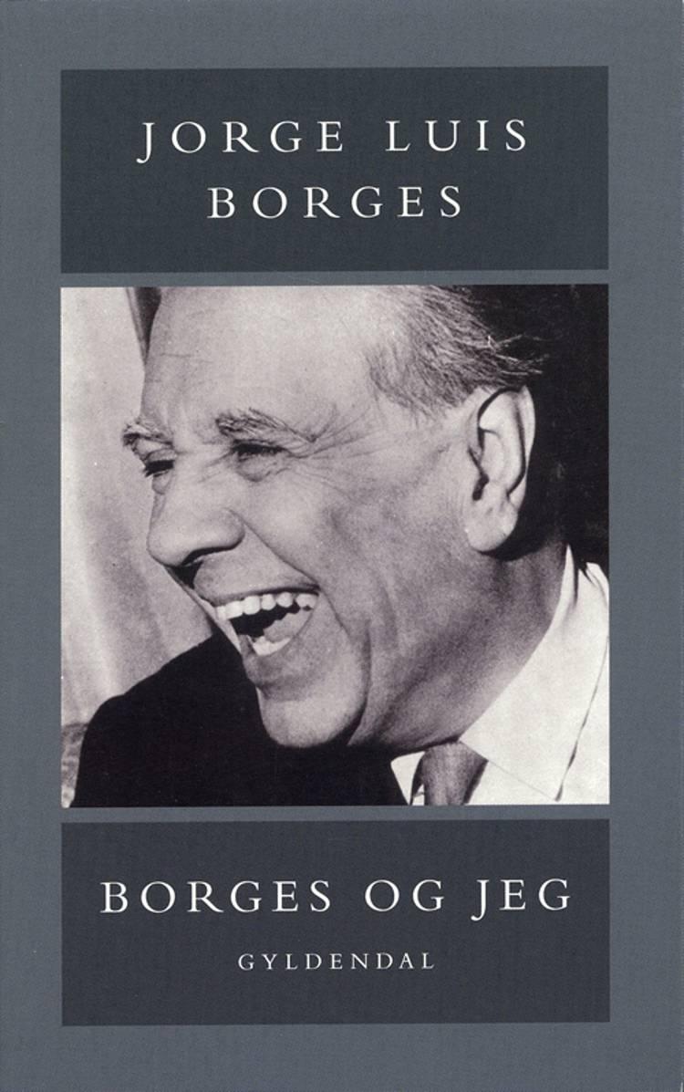 Borges og jeg af Jorge Luis Borges