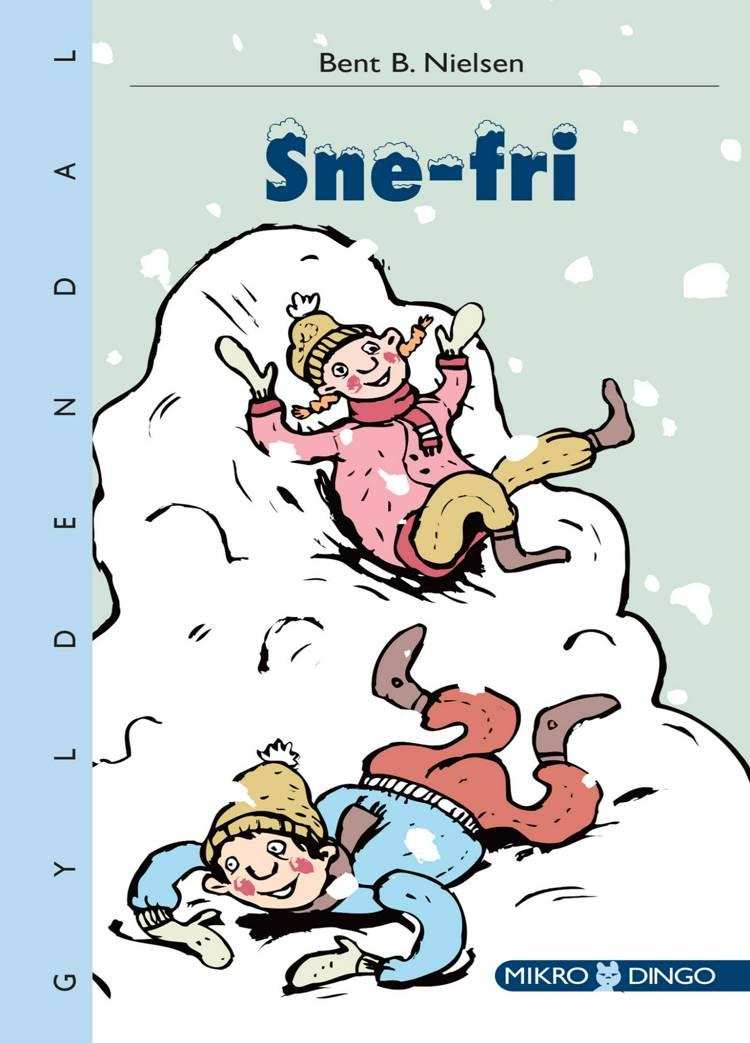 Snefri af Bent B. Nielsen