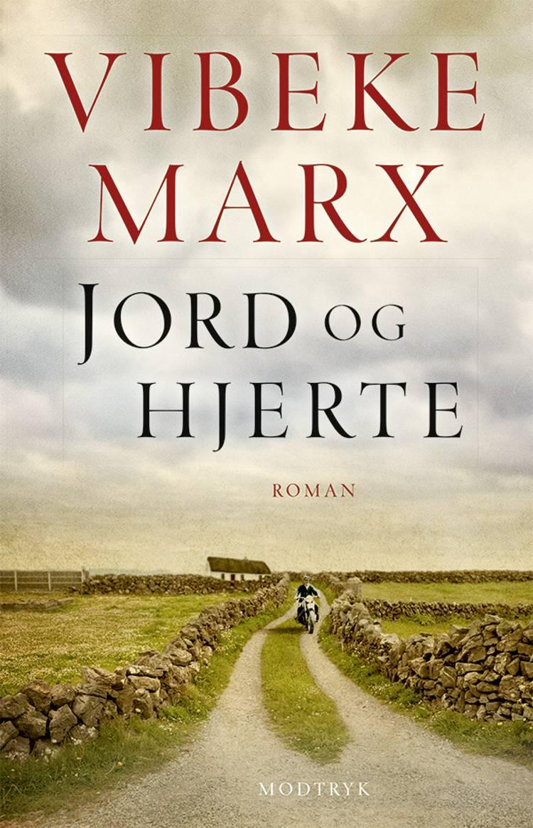 Jord og hjerte af Vibeke Marx