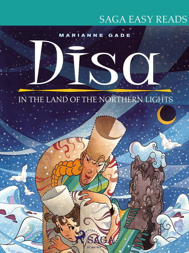 Disa in the Land of the Northern Lights af Marianne Gade