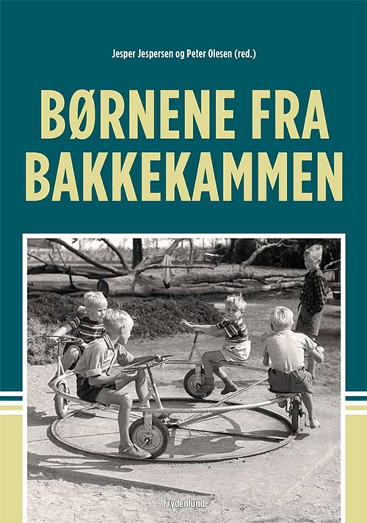 Børnene fra Bakkekammen af Jesper Jespersen og Peter Olesen