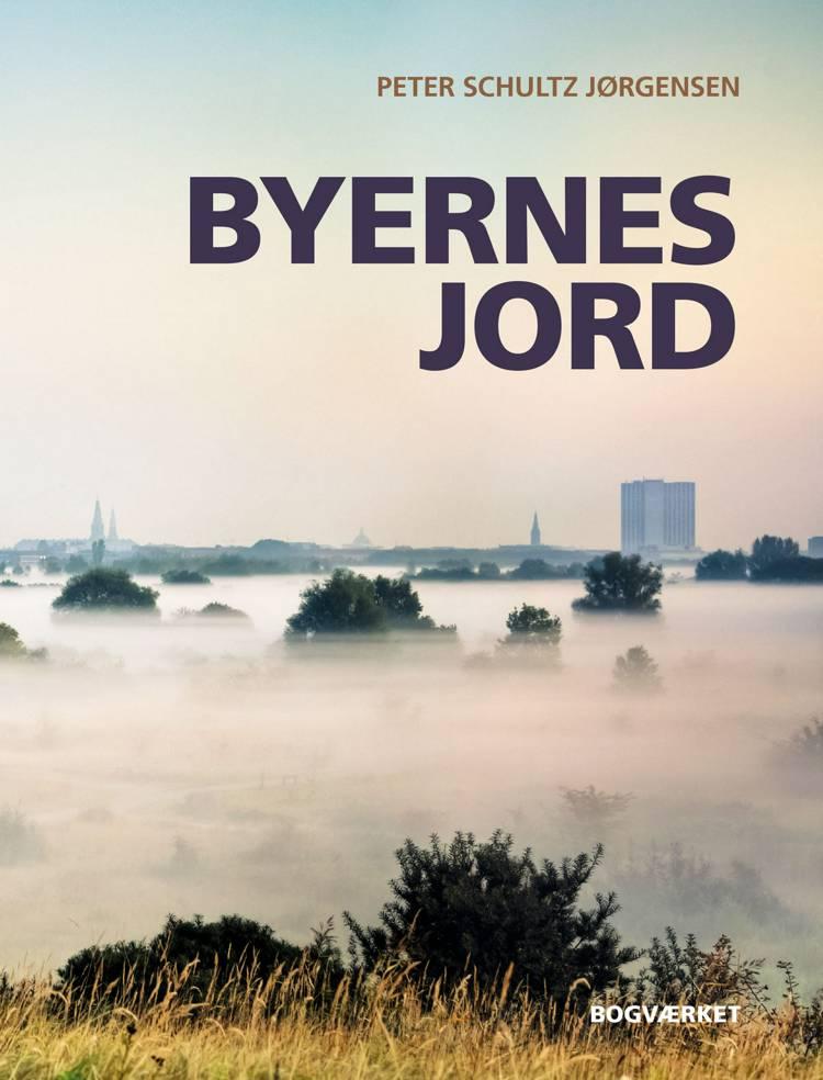 Byernes jord af Peter Schultz Jørgensen