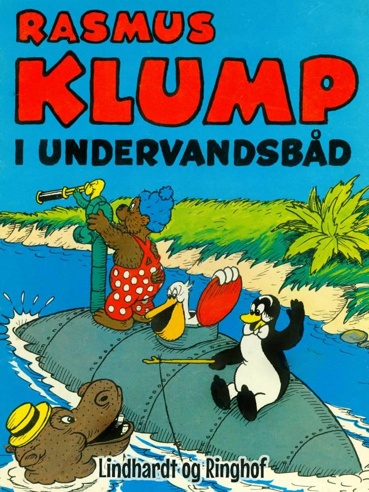 Rasmus Klump i undervandsbåd af Vilhelm Hansen og Carla Hansen