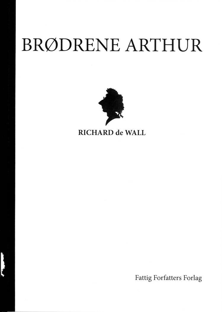 Brødrene Arthur af Richard De Wall