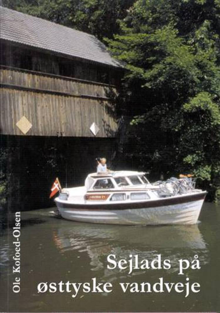 Sejlads på østtyske vandveje af Ole Kofoed-Olsen