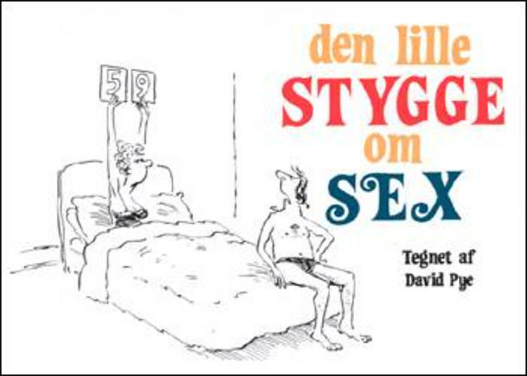 Den lille stygge om sex af David Pye