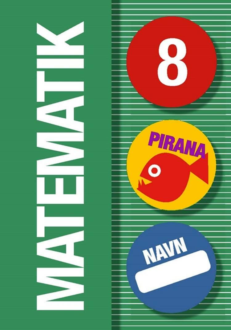 Pirana - Matematik 8