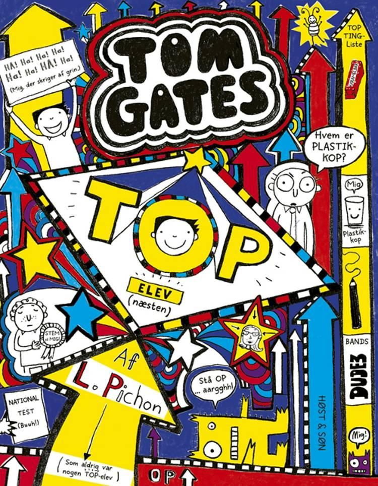 Tom Gates 9 - Top-elev (næsten) af Liz Pichon