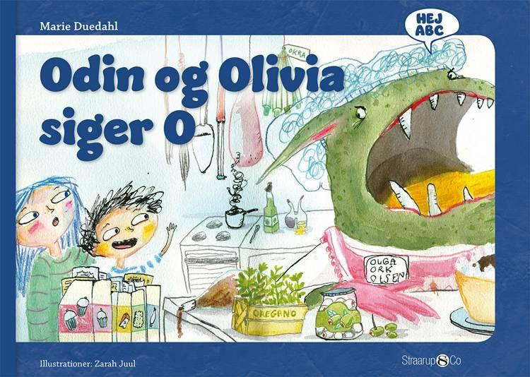Odin og Olivia siger O af Marie Duedahl