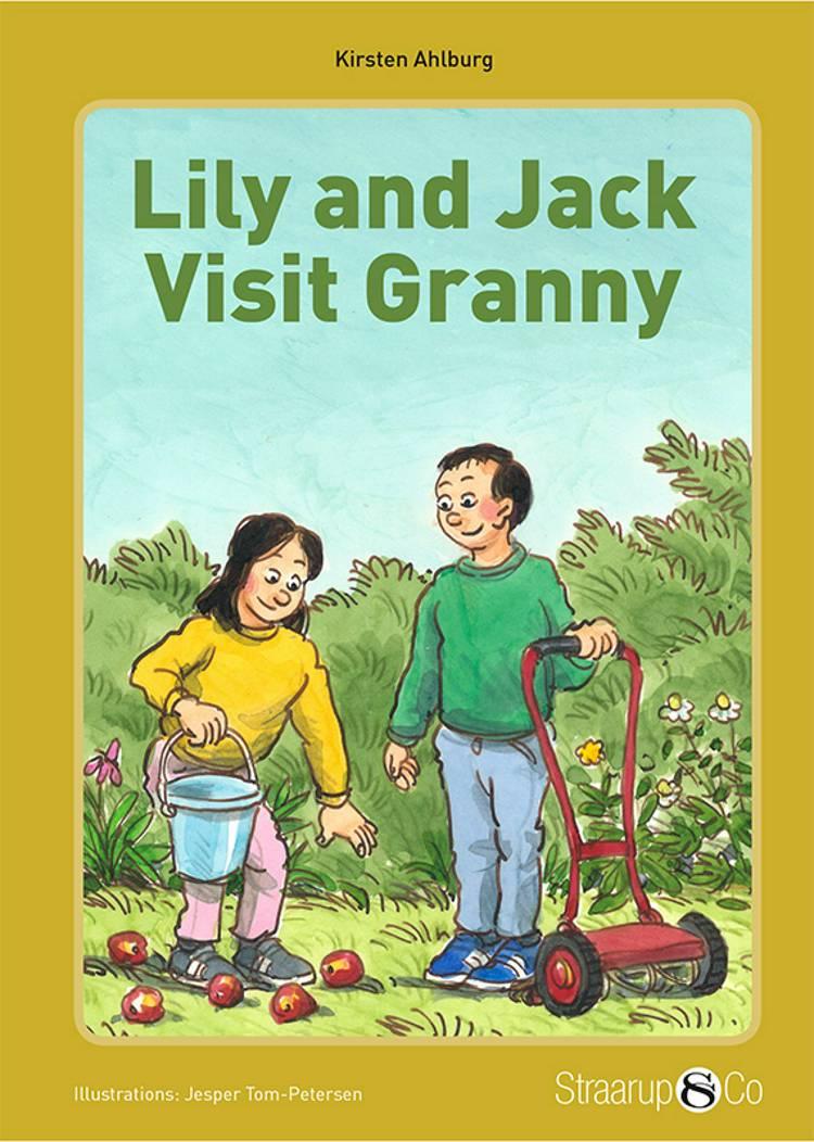 Lily and Jack Visit Granny (med gloser) af Kirsten Ahlburg