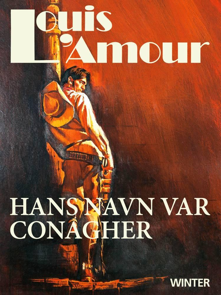 Hans navn var Conagher af Louis L'amour