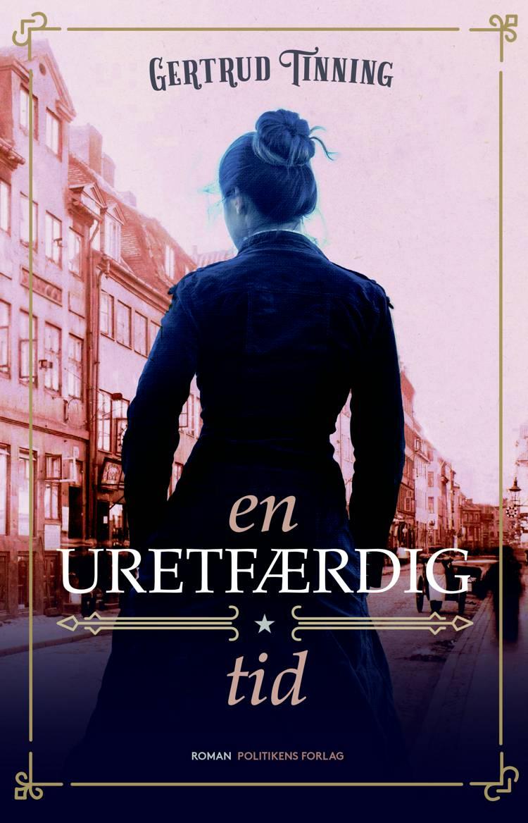 En uretfærdig tid af Gertrud Tinning