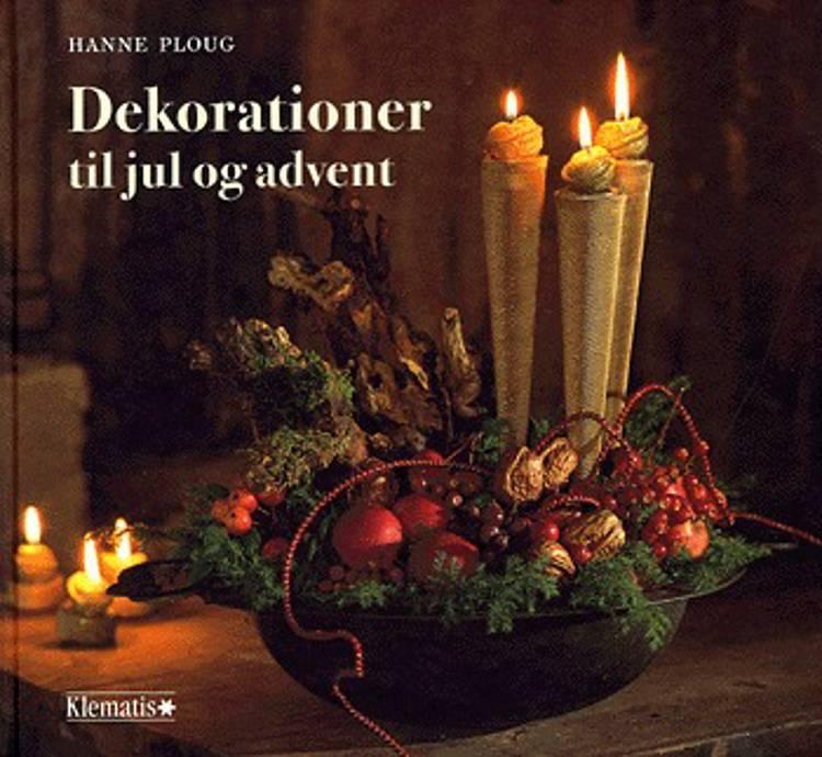Dekorationer til jul og advent af Hanne Ploug