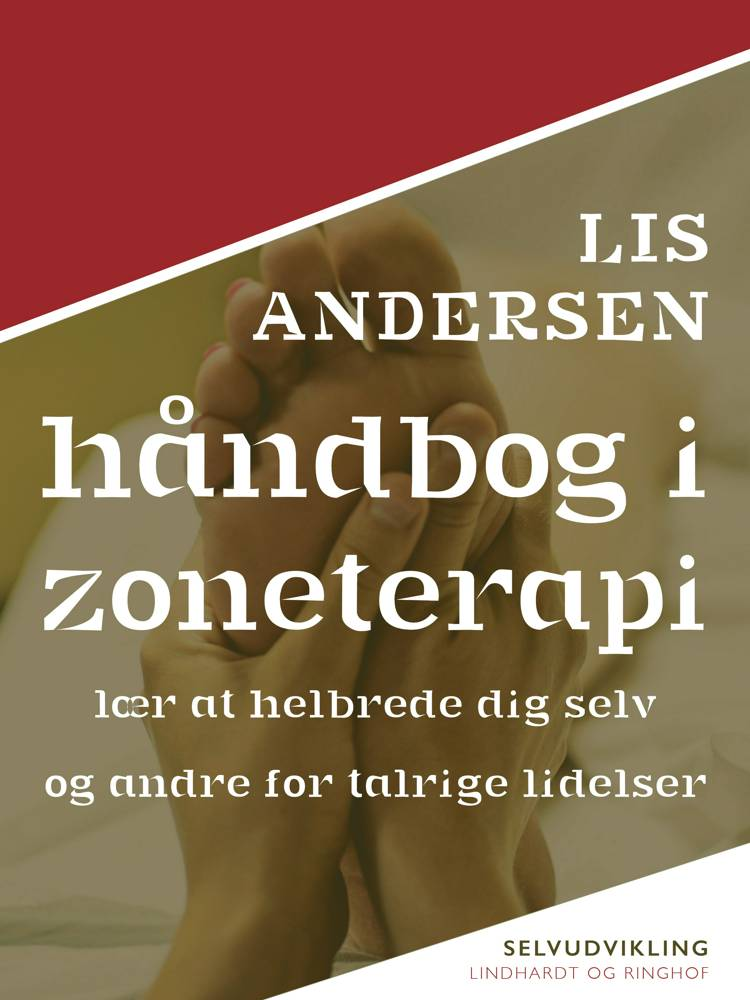 Håndbog i zoneterapi af Lis Andersen