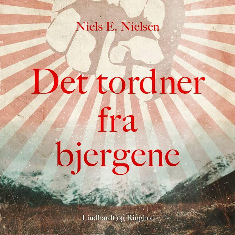 Det tordner fra bjergene af Niels E. Nielsen