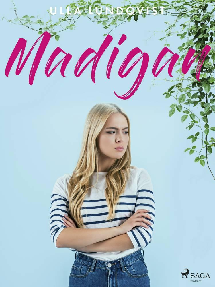 Madigan af Ulla Lundqvist