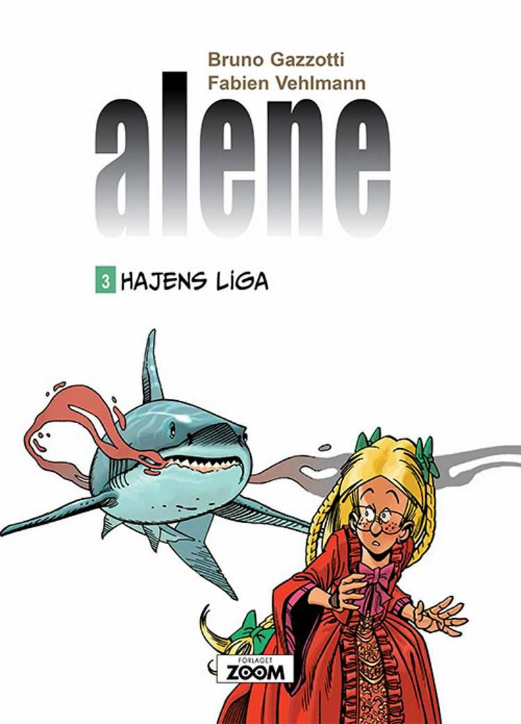 Alene 3: Hajens liga af Fabien Vehlmann og Bruno Gazzotti