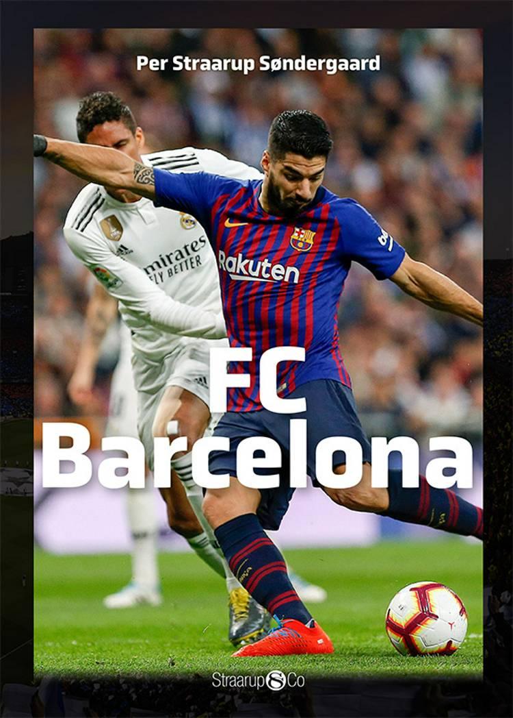 FC Barcelona af Per Straarup Søndergaard og Asker Hedegaard Boye