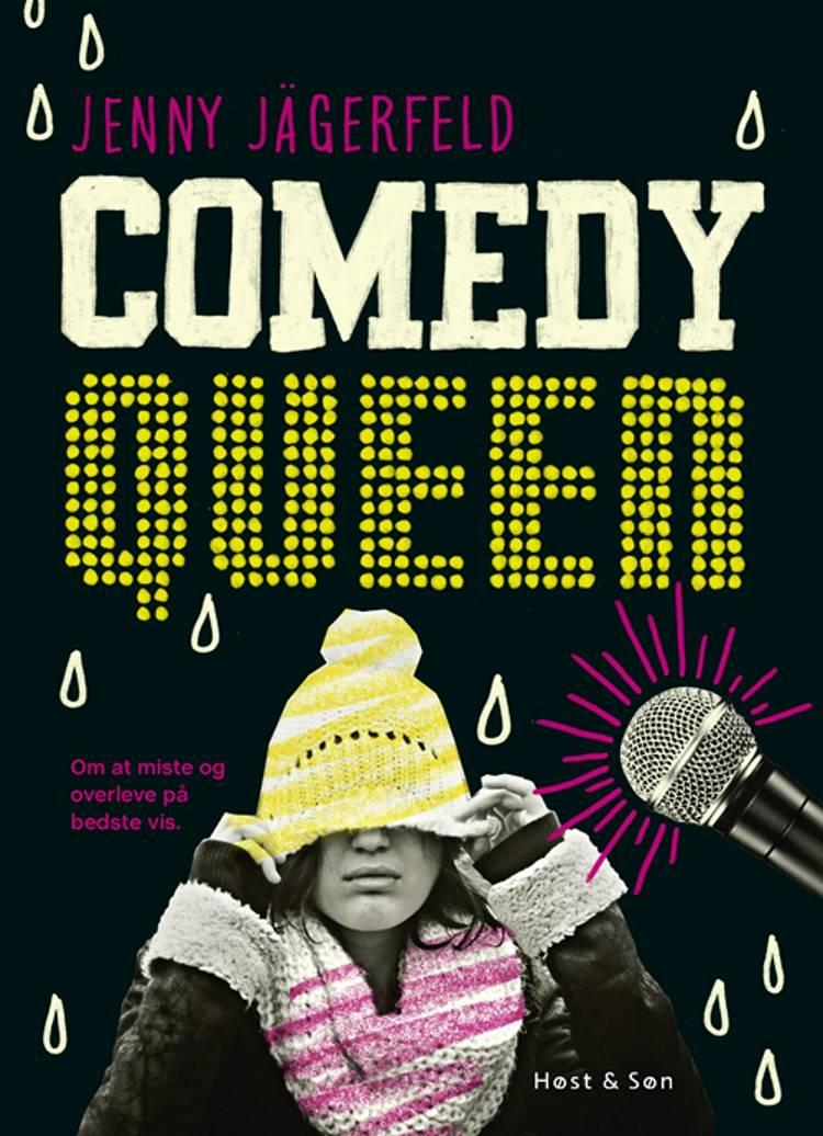 Comedy Queen af Jenny Jägerfeld