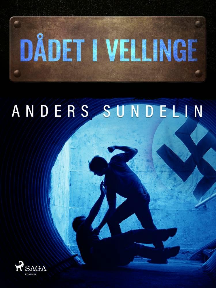 Dådet i Vellinge af Anders Sundelin