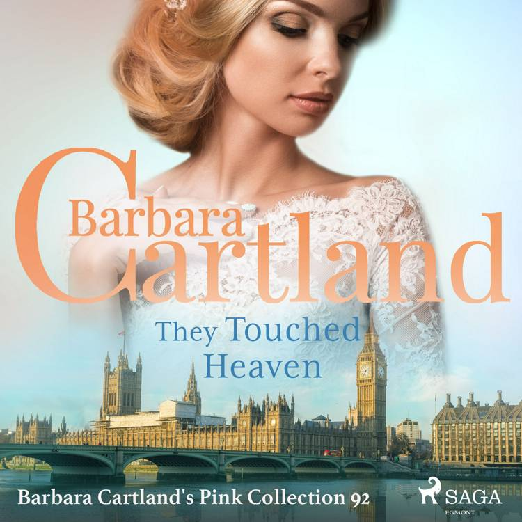 They Touched Heaven (Barbara Cartland s Pink Collection 92) af Barbara Cartland
