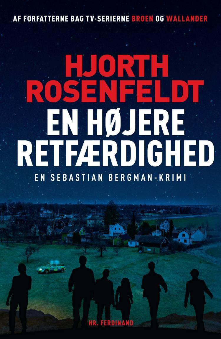 En højere retfærdighed af Michael Hjorth og Hans Rosenfeldt