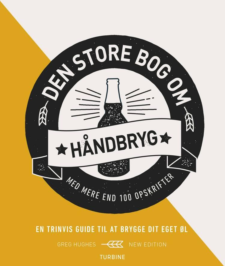 Den store bog om håndbryg af Greg Hughes