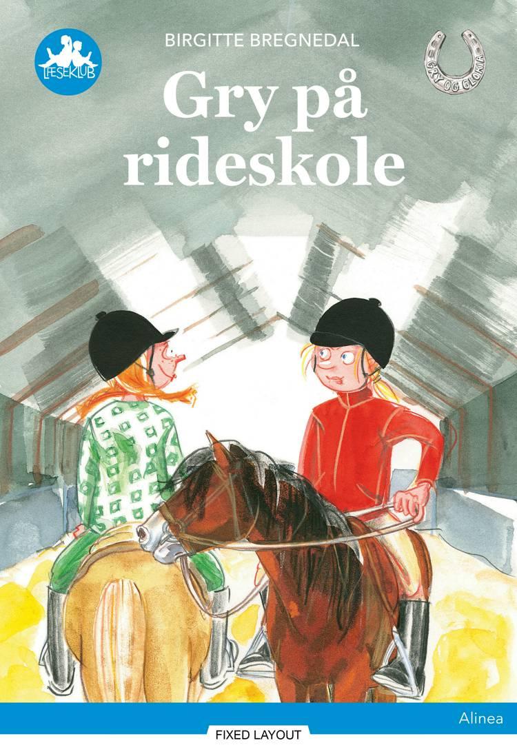 Gry på rideskole, Blå Læseklub af Birgitte Bregnedal