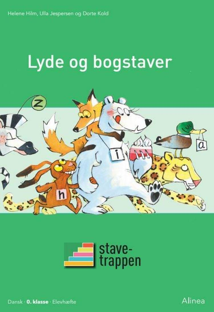 Stavetrappen - lyde og bogstaver af Dorte Kold, Helene Hilm og Ulla Jespersen
