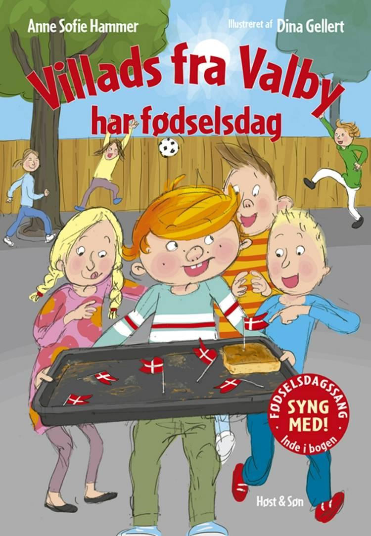 Villads fra Valby har fødselsdag af Anne Sofie Hammer