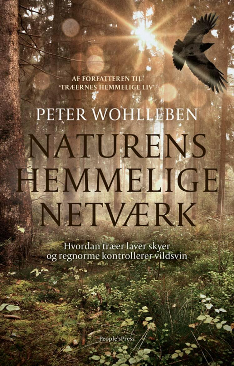 Naturens hemmelige netværk af Peter Wohlleben