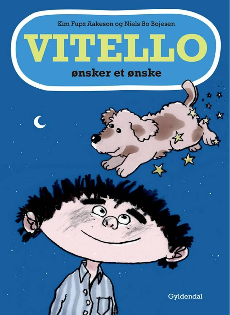 Vitello ønsker et ønske af Kim Fupz Aakeson og Niels Bo Bojesen