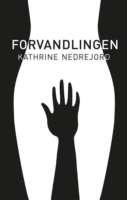 Forvandlingen af Kathrine Nedrejord