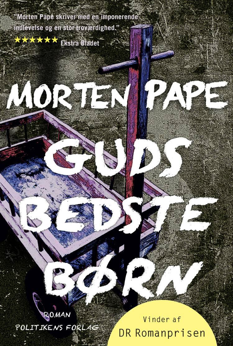 Guds bedste børn af Morten Pape