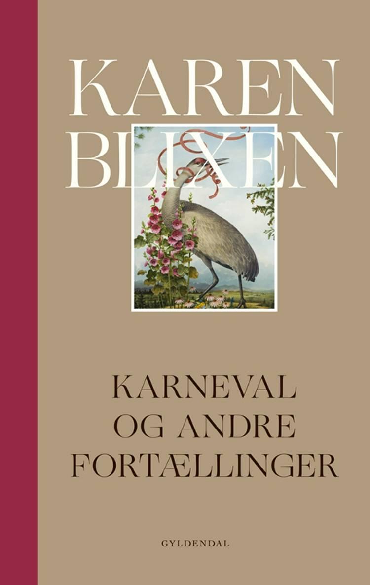 Karneval og andre fortællinger af Karen Blixen
