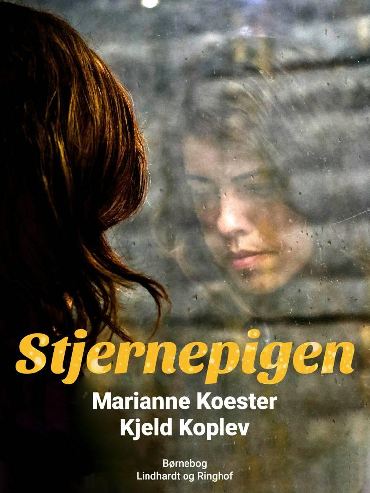 Stjernepigen af Marianne Koester og Kjeld Koplev