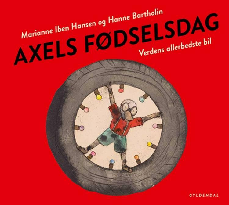 Axels fødselsdag af Marianne Iben Hansen og Hanne Bartholin