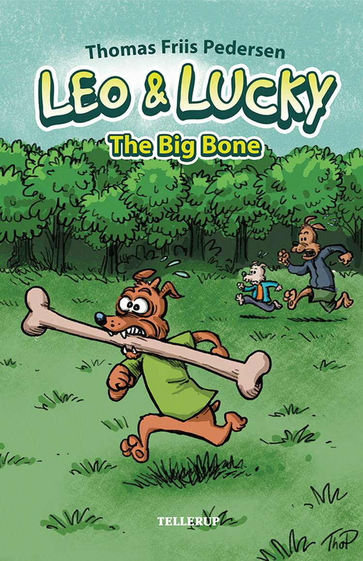 Leo & Lucky #1: The Big Bone af Thomas Friis Pedersen