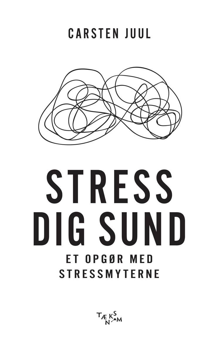 Stress dig sund af Carsten Juul