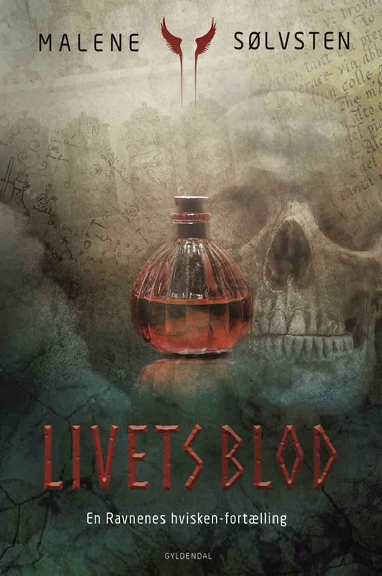 Livets blod af Malene Sølvsten