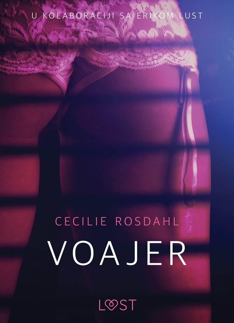 Voajer - Seksi erotika af Cecilie Rosdahl