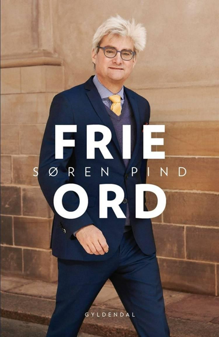 Frie ord af Søren Pind