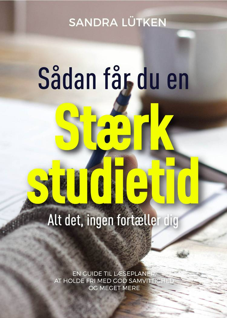 Stærk studietid af Sandra Lütken