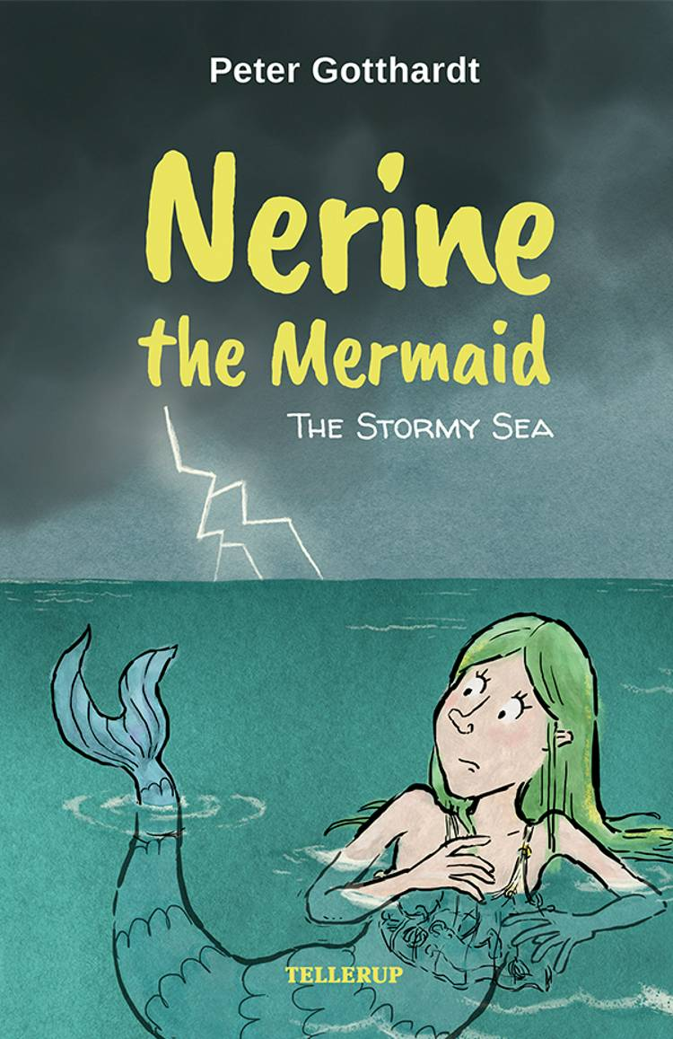 Nerine the Mermaid #4: The Stormy Sea af Peter Gotthardt