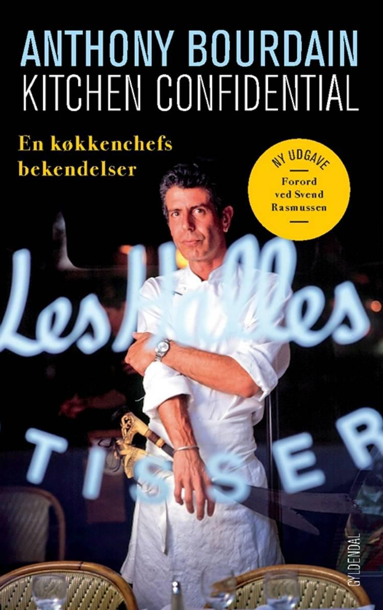 Kitchen Confidential af Anthony Bourdain