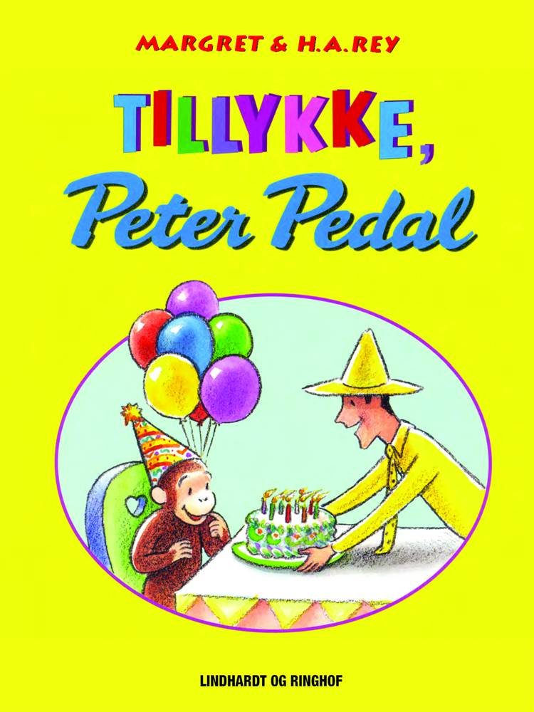 Tillykke, Peter Pedal af H.A. Rey, Margret Rey og H.a. Rey