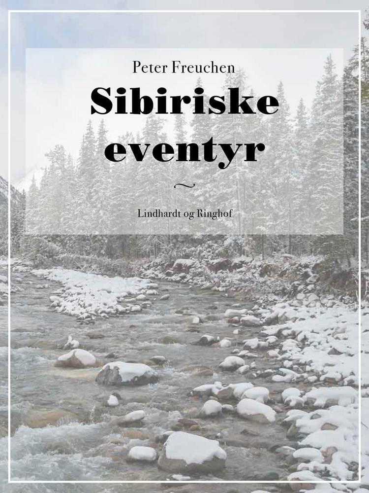 Sibiriske eventyr af Peter Freuchen